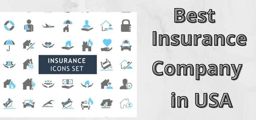Top 13 Insurance Companies In USA