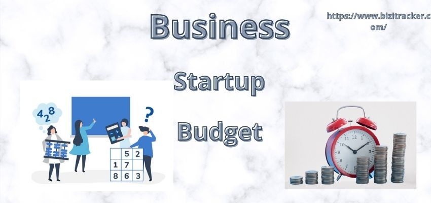 How to create a Business Startup Budget?