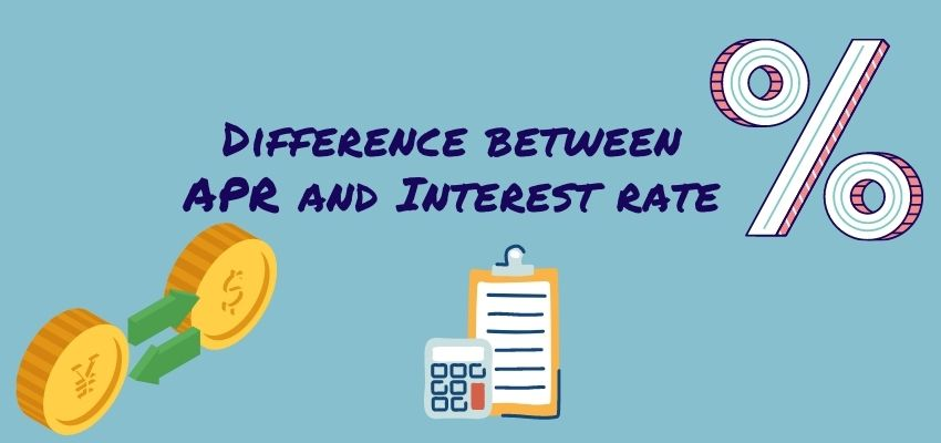 What is the difference between APR and Interest Rate?