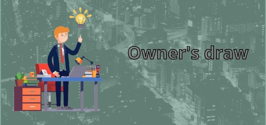What is an Owner's Draw?