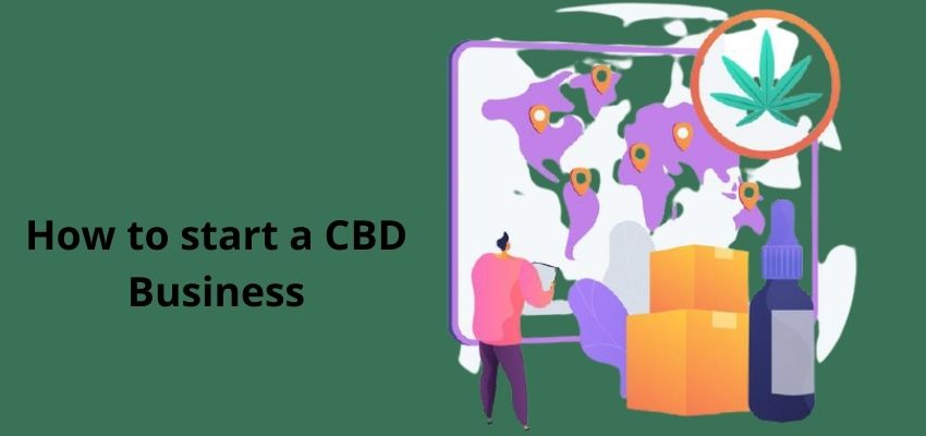 How to start a CBD business?