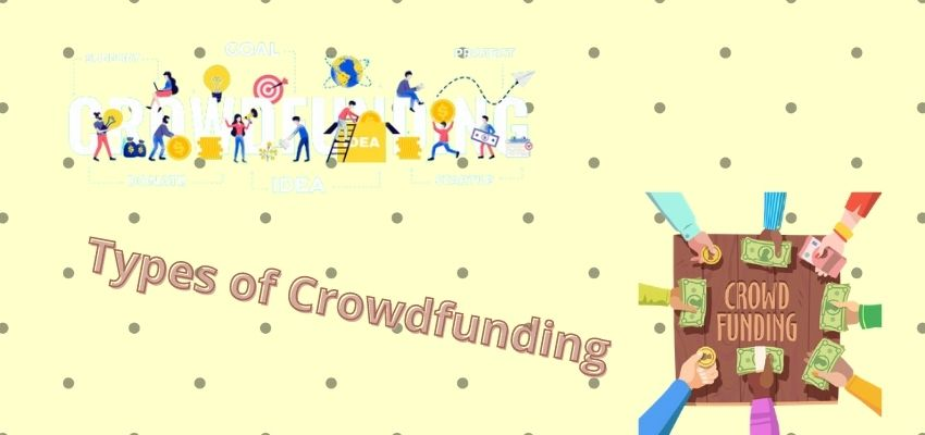 What are the types of Crowdfunding?