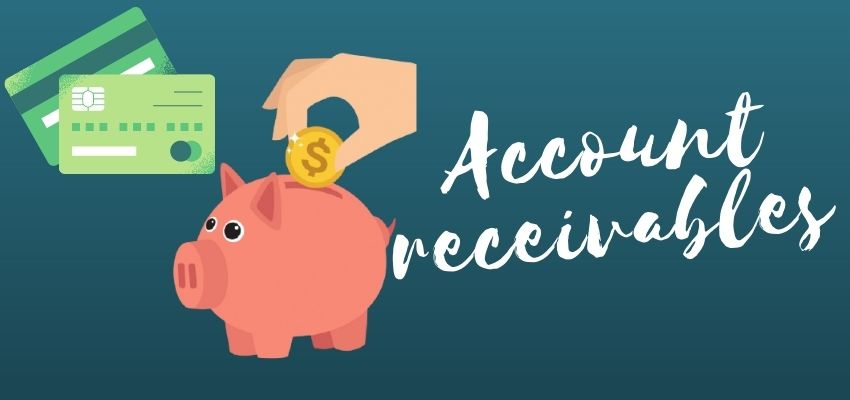 What is account receivables?