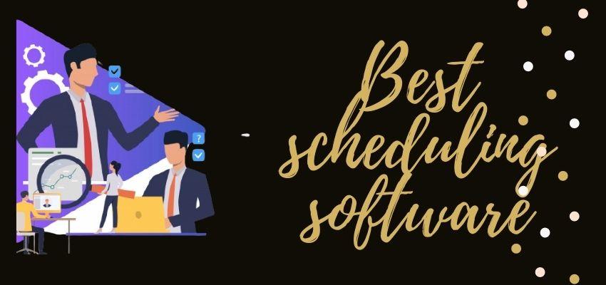Best Scheduling Software