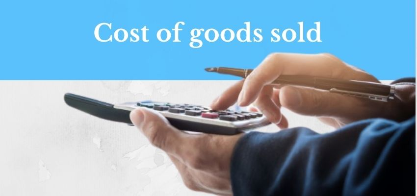 What is the cost of goods sold?