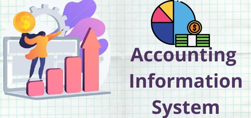 What is Accounting Information System?