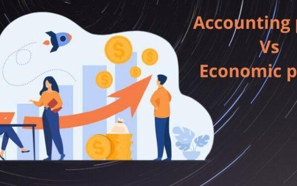 Comparison of Accounting Profit vs Economic Profit