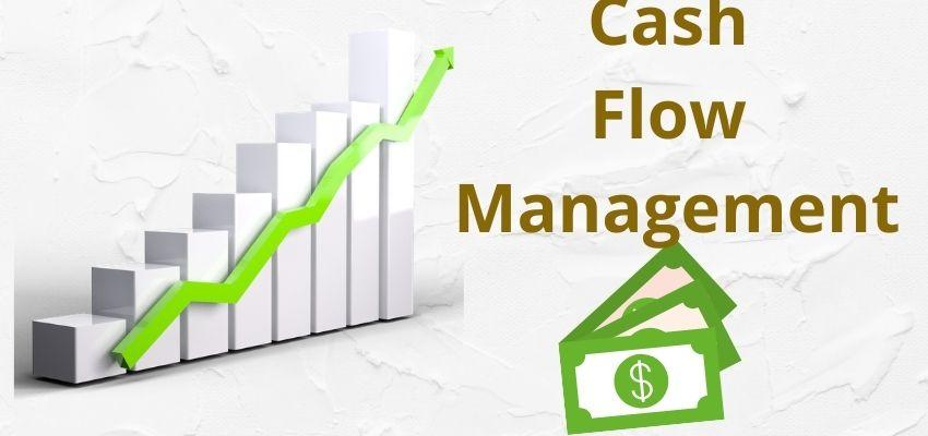 Top 7 Tips For Better Cash Flow Management