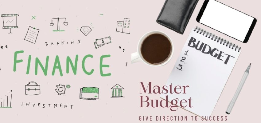 What is the Master Budget?