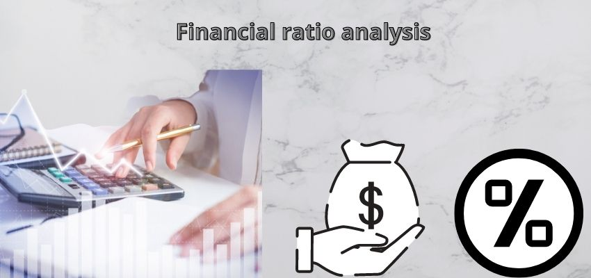 What is a Financial ratio analysis?