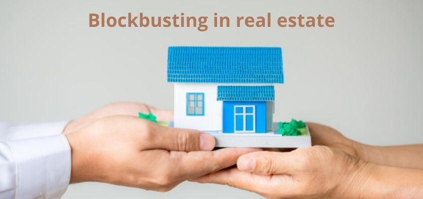 What is Blockbusting in Real Estate?