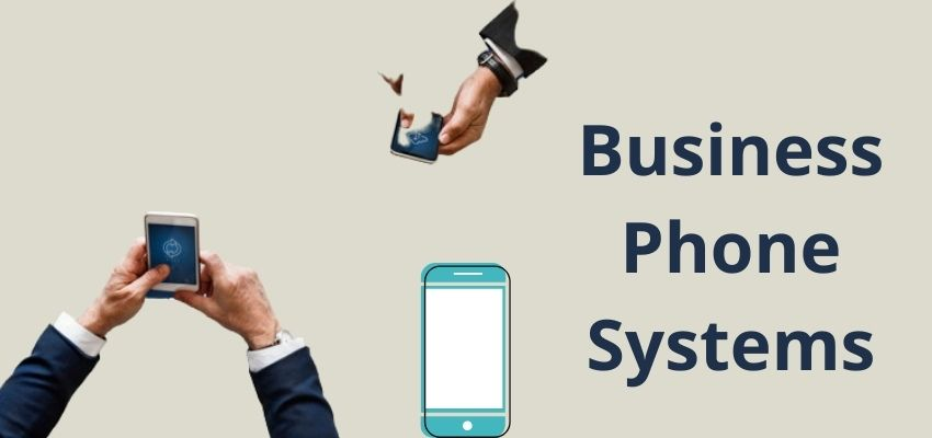 Learn about Best Business Phone Systems 2021