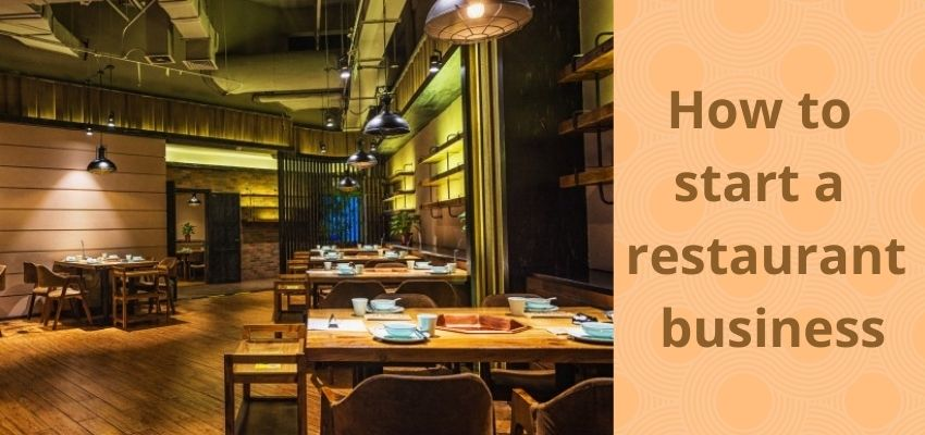 How to start restaurant business?