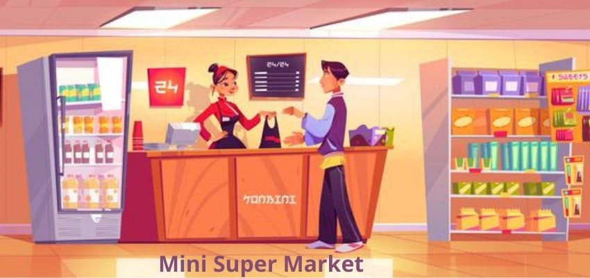 How to Start a Mini Supermarket in 2021?