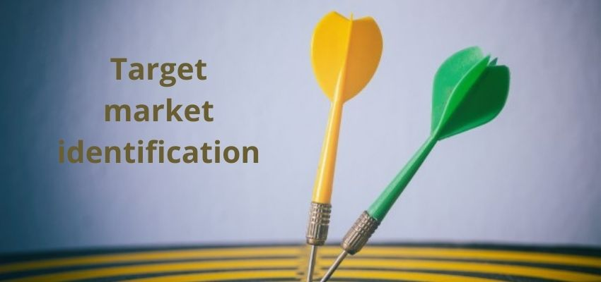 Learn about Target Market Identification