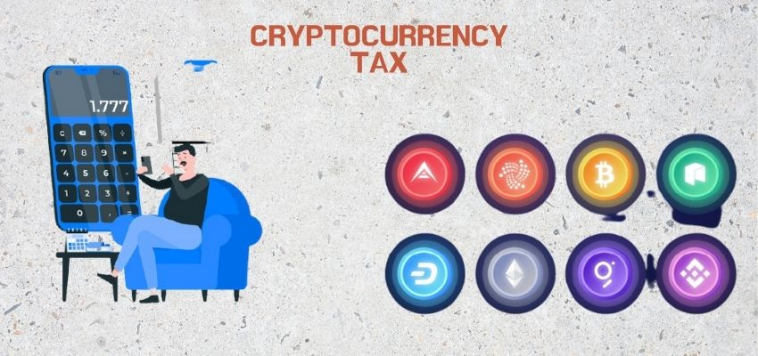 Understand the Concept of Cryptocurrency taxes