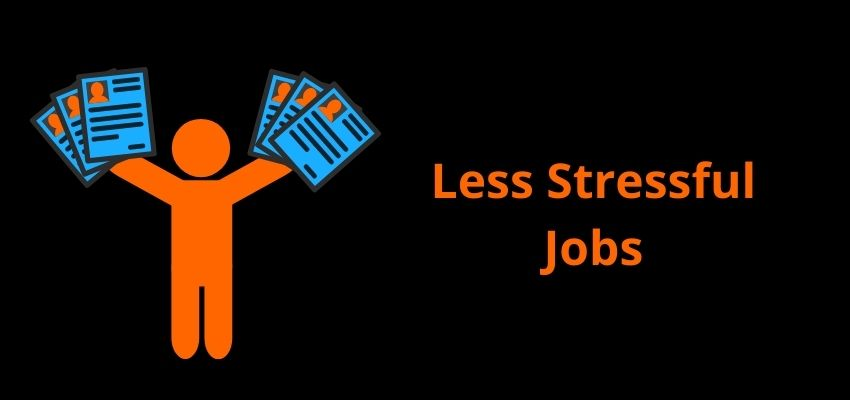 Least Stressful Jobs