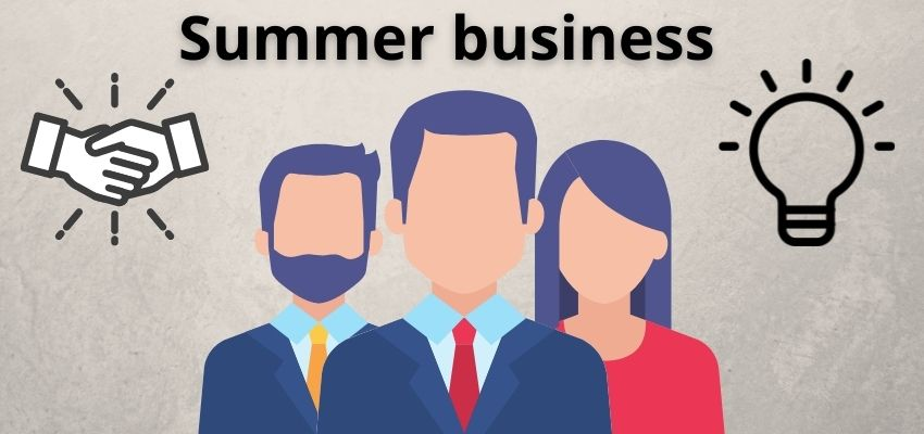 Best Business Ideas for Summer Season