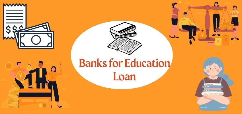 Best Banks For Education Loan In India