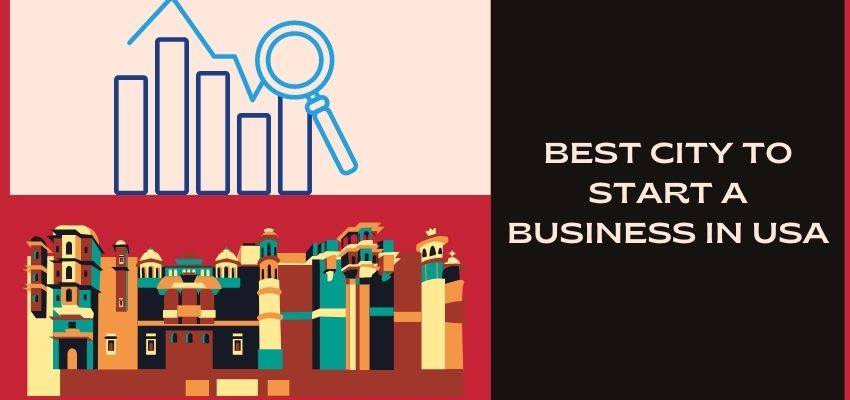 Best city to start a business in USA