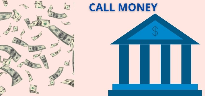 What is Call money