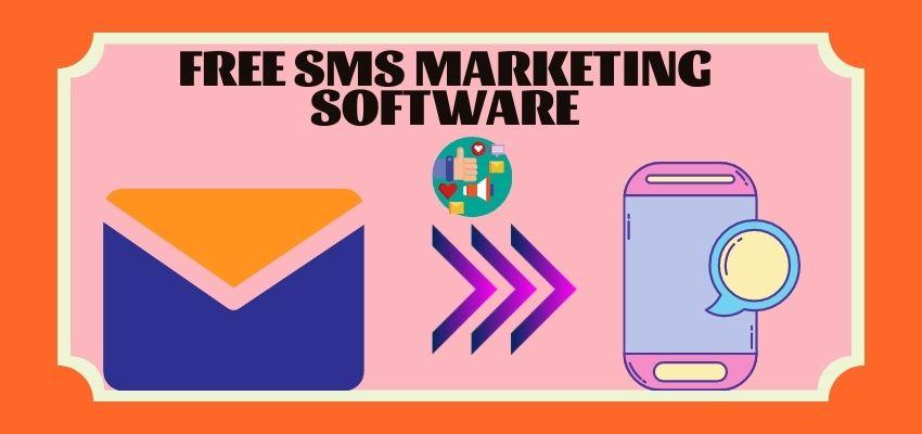 Best Free SMS Marketing Software