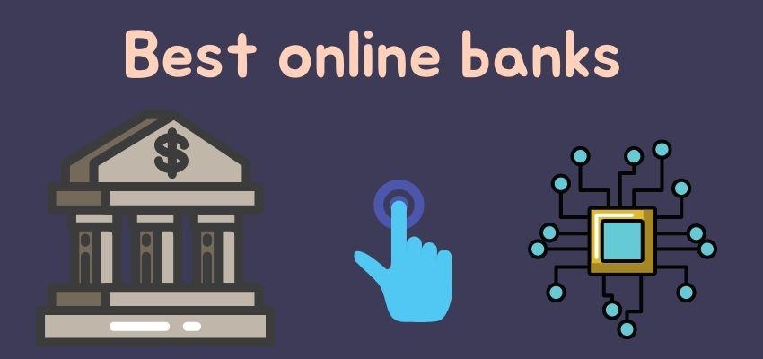 Best online banks of 2021